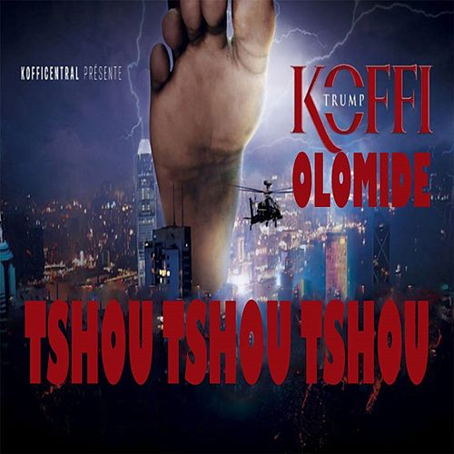 Tshou Tshou Tshou (Koffi Trump) by Koffi Olomidé