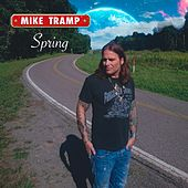 Spring by Mike Tramp
