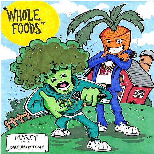 Whole Foods (feat. MatchBoxTony) by MARTY
