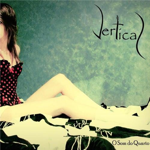 O Som do Quarto by Vertical