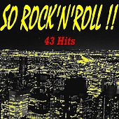 So Rock'n'roll !! (43 Hits) von Various Artists
