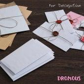 For Deception by Dromous