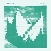 Decay by The Cymbals