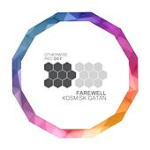 Kosmisk Gatan by Farewell
