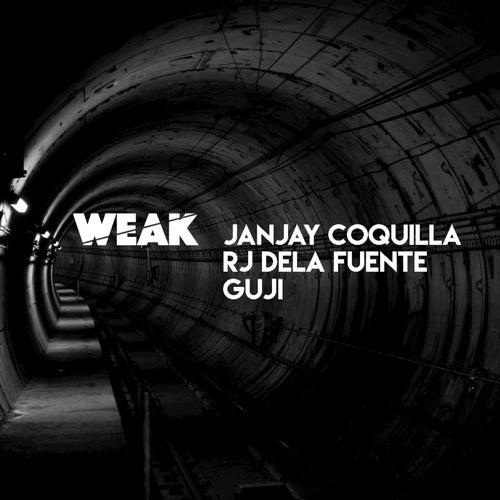 Weak by Rj Dela Fuente Guji