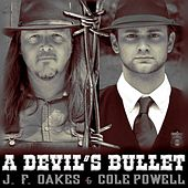 A Devil's Bullet  (feat. Cole Powell) by J.
