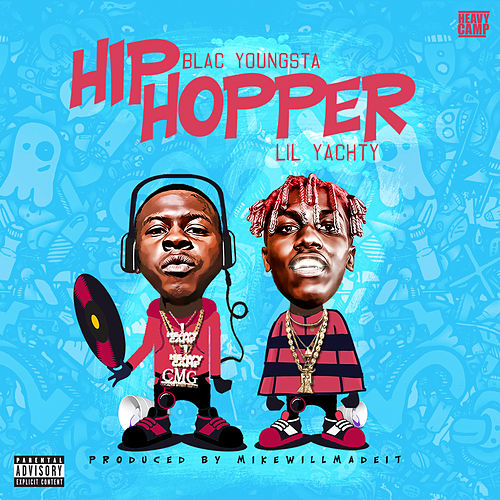 Play & Download Hip Hopper by Blac Youngsta | Napster