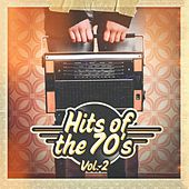 Hits of the 70's, Vol. 2 by Various Artists