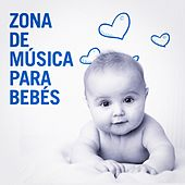 Zona de Música para Bebés by Various Artists
