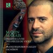 Marais: Pièces de viole, Book 1 by François Joubert-Caillet