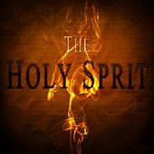 The Holly Spirit (Intellect Progressive Psychedelic Goa Psy Trance) (It's a State of Mind, Only the Finest in Electronic Progressive Trance, Psychedelic Bass Music, Psy-Trance, Psybient, Dark Psy, Psy Dub, Psy Breaks, Techno, Neurofunk & More!!!) by Various Artists
