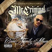The Crime Family Album by Mr. Criminal