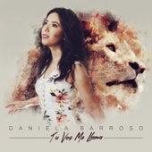 Tu Voz Me Llama by Daniela Barroso