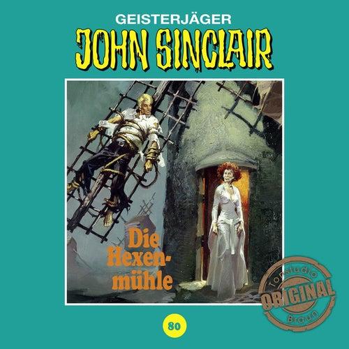 Tonstudio Braun, Folge 80: Die Hexenmühle. Teil 3 von 3 von John Sinclair