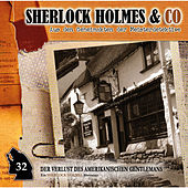 Folge 32: Der Verlust des amerikanischen Gentlemans, Episode 2 von Sherlock Holmes & Co