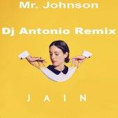 Mr. Johnson (DJ Antonio Bootleg Mix) de Jain