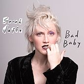 Bad Baby by Sarah Jaffe
