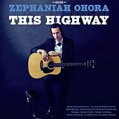 This Highway by Zephaniah Ohora and The 18 Wheelers