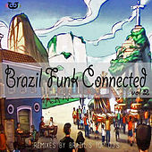 Brazil Funk Connected Vol.2 de Various Artists