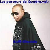 Play & Download Les parcours de Quadra, Vol. 1 by Koffi Olomide | Napster