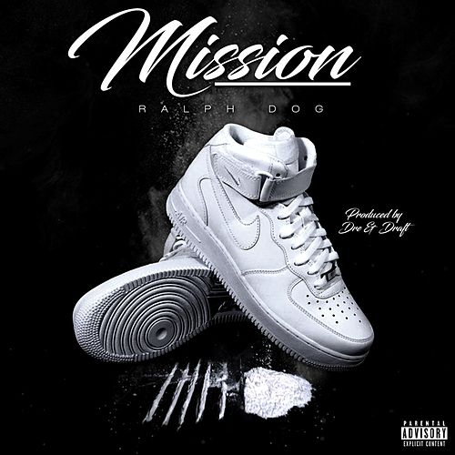 Mission by Ralph Dog