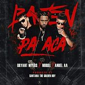 Play & Download Bajen Pa Aca (feat. Anuel Aa) by Bryant Myers | Napster
