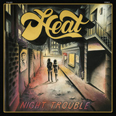 Night Trouble by H.e.a.t