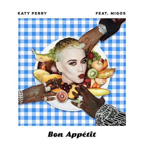 Play & Download Bon Appétit by Katy Perry | Napster