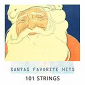 Santas Favorite Hits by 101 Strings Orchestra
