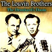 The Drunkard's Doom by The Louvin Brothers