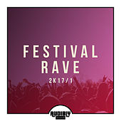 Festival Rave 2k17 / 1 by Various Artists