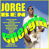 Play & Download Energia by Jorge Ben Jor | Napster