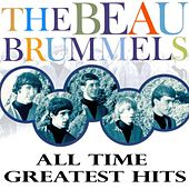 All-Time Greatest Hits by The Beau Brummels