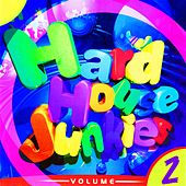 Hard House Junkies Vol. 2 by Various Artists