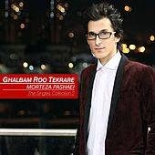 The Singles Collection: Ghalbam Roo Tekrare by Morteza Pashaei