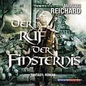 Der Ruf der Finsternis - Algarad-Saga 2 (Ungekürzt) von Marcus Reichard