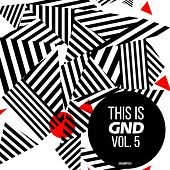This is GND, Vol. 5 by Various Artists