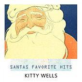 Santas Favorite Hits by Kitty Wells