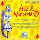 Lewis Carroll's Alice in Wonderland by Stanley Holloway