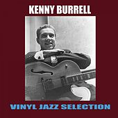 Vinyl Jazz Selection by Kenny Burrell