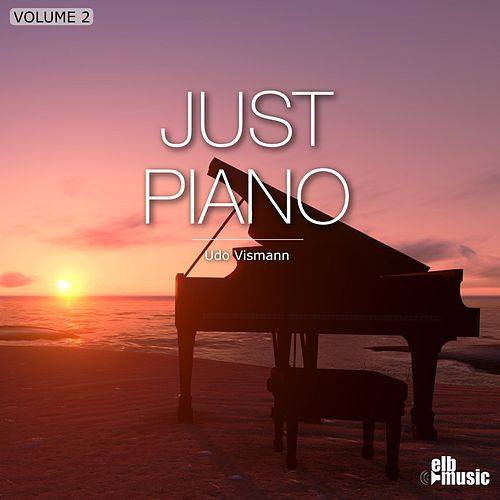 Just Piano, Vol. 2 von Udo Vismann