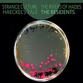 Play & Download Strange Culture / Rivers of Hades by The Residents | Napster