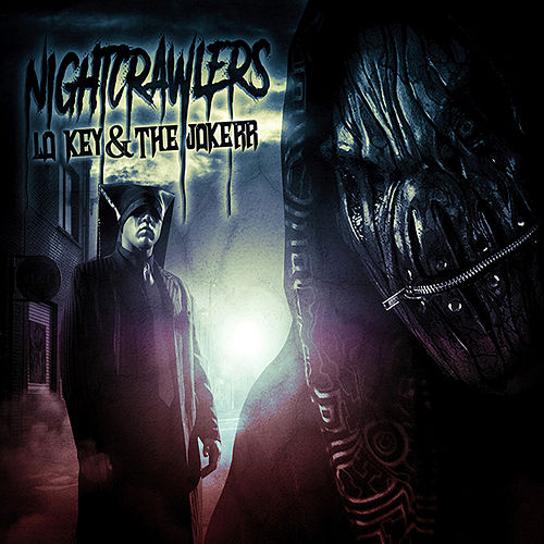 Nightcrawlers by Lo-Key