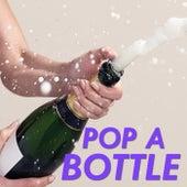 Pop A Bottle de Various Artists