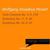 Play & Download Orange Edition - Mozart: Violin Concerto No. 4, K. 218 & Symphonies Nos. 11, 44 by Various Artists   Napster