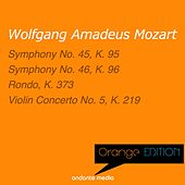 Play & Download Orange Edition - Mozart: Symphonies Nos. 45, 46 & Violin Concerto No. 5, K. 219 by Various Artists   Napster
