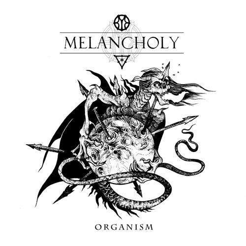 Organism by Melancholy