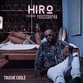 Play & Download Touché coulé by Hiro | Napster