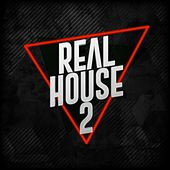 Real House 2 by Various Artists
