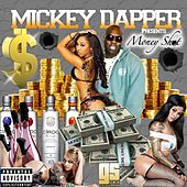 Play & Download Money Shot by Mickey Dapper | Napster